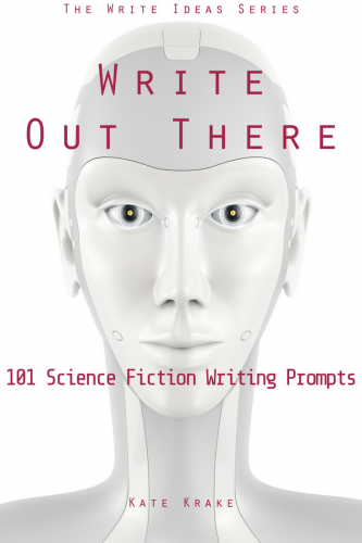 Write Out There_ 101 Science Fiction Writing Prompts pin